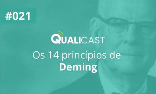 #021 – Os 14 princípios de Deming