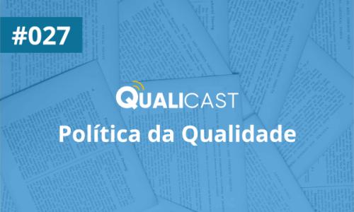 #027 – Política da Qualidade