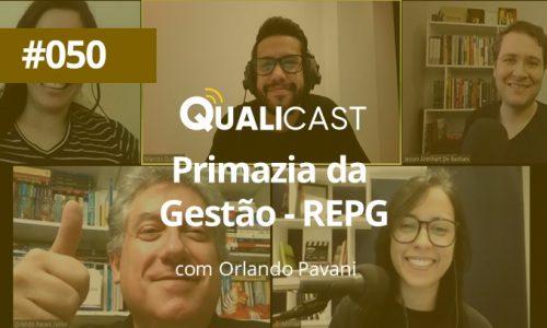 #050 – Primazia da Gestão – REPG com Orlando Pavani