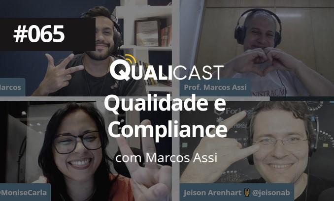 #065 – Qualidade e Compliance com Prof. Marcos Assi