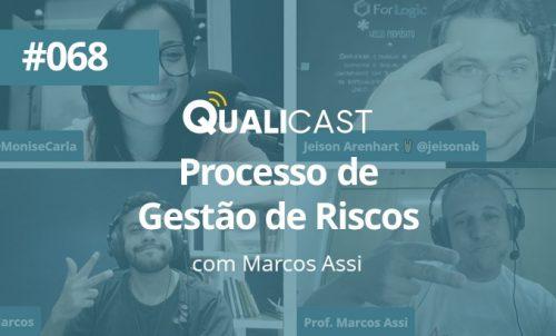 #068 – PROCESSO DE GESTÃO DE RISCOS COM MARCOS ASSI