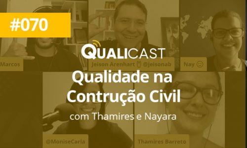 #070 – Qualidade na Construção Civil com Thamires Barreto e Nayara Silva