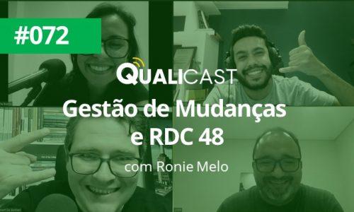 #072 – Gestão de Mudanças e RDC 48 com Ronie Melo