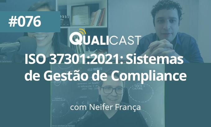 #076 – ISO 37301:2021: Sistemas de gestão de compliance