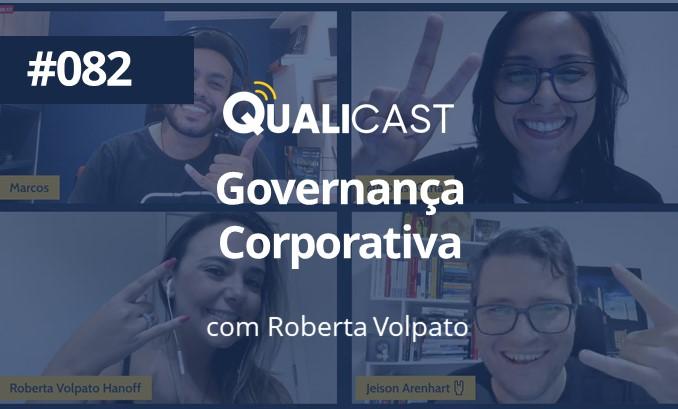 #082 – Governança Corporativa, com Roberta Volpato