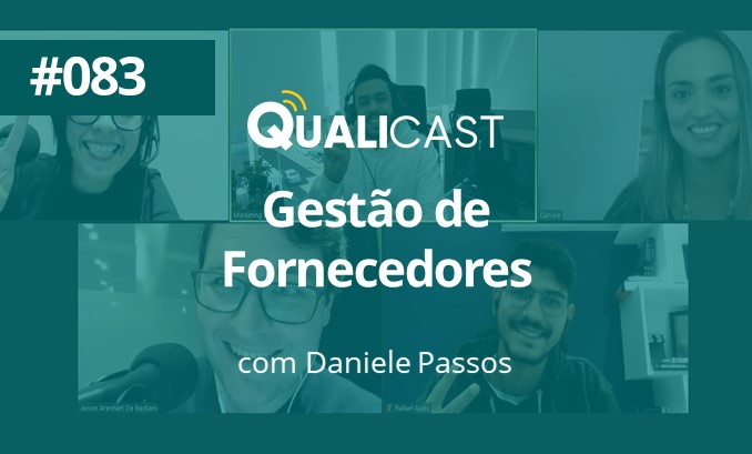 #083 – Como fazer a Gestão de Fornecedores, com Daniele Passos